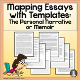 Mapping Essays with Templates The Personal Narrative or Me