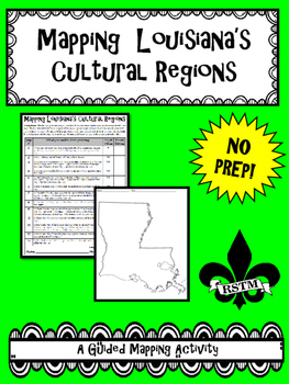 Mapping Louisiana's Cultural Regions--No PREP!