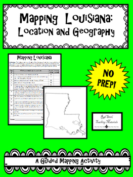 Mapping Louisiana's Geography--No PREP!