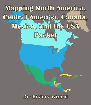 Mapping North America, Central America, Canada, Mexico, and the USA Packet