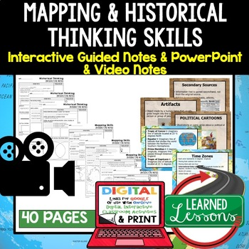 Mapping Skills & Historical Thinking Guided Notes & PowerPoints Google