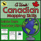 Mapping Skills Unit - Canada!