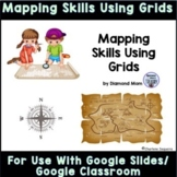 Mapping Skills Using Grids for Use With Google Slides/Goog