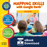 Mapping Skills with Google Earth™ BIG BOOK Gr. PK-8