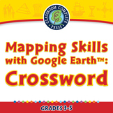Mapping Skills with Google Earth™: Crossword - MAC Gr. 3-5
