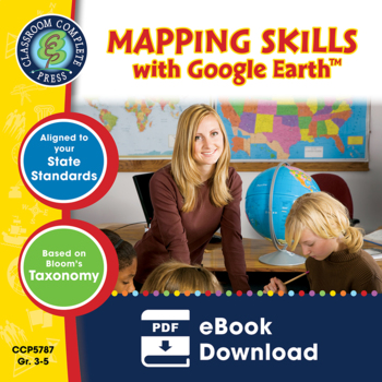 Mapping Skills with Google Earth™ Gr. 3-5