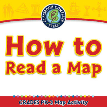 Mapping Skills with Google Earth™: How to Read a Map - Activity - MAC Gr. PK-2