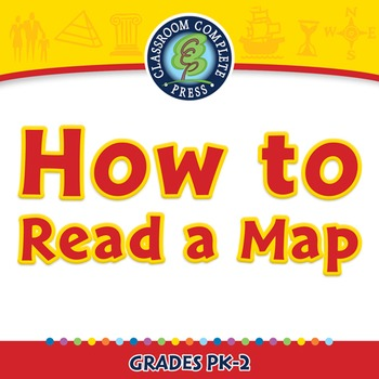 Mapping Skills with Google Earth™: How to Read a Map - NOTEBOOK Gr. PK-2