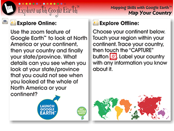 Mapping Skills with Google Earth™:Labeling your Country Explore NOTEBOOK Gr. 6-8