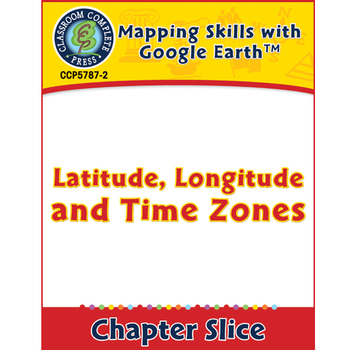 Mapping Skills with Google Earth: Latitude, Longitude and
