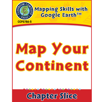 Mapping Skills with Google Earth: Map Your Continent Gr. PK-2