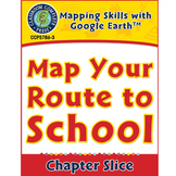 Mapping Skills with Google Earth: Map Your Route to School Gr. PK-2