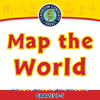 Mapping Skills with Google Earth™: Map the World - NOTEBOOK Gr. 3-5