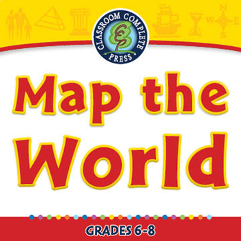 Mapping Skills with Google Earth™: Map the World - NOTEBOOK Gr. 6-8