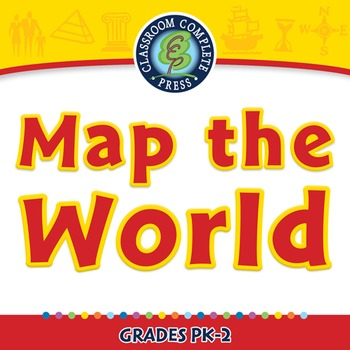 Mapping Skills with Google Earth™: Map the World - PC Gr. PK-2