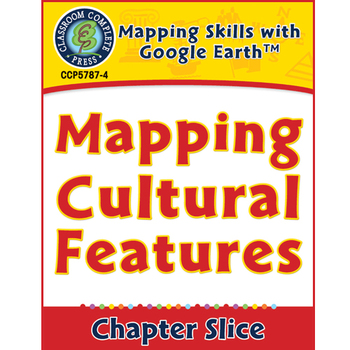Mapping Skills with Google Earth: Mapping Cultural Feature