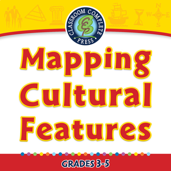 Mapping Skills with Google Earth™: Mapping Cultural Features - NOTEBOOK Gr. 3-5