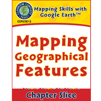 Mapping Skills with Google Earth: Mapping Geographical Fea