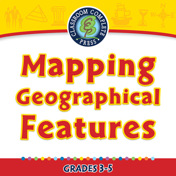 Mapping Skills with Google Earth™: Mapping Geographical Features - PC Gr. 3-5
