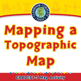Mapping Skills with Google Earth™: Mapping a Topographic Map Activity PC Gr. 3-5