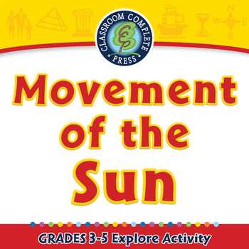 Mapping Skills with Google Earth™: Movement of the Sun - Explore - PC Gr. 3-5