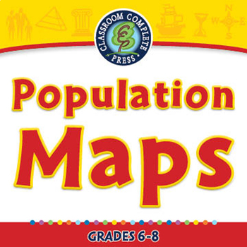 Mapping Skills with Google Earth™: Population Maps - MAC Gr. 6-8