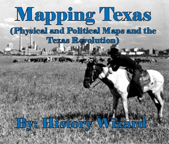 Mapping Texas (Physical/Political Features and the Texas R