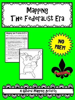 Mapping The Federalist Era--No PREP!