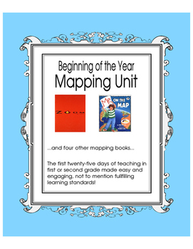 Mapping Unit - The First 25 Days of First or Second Grade