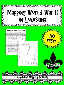 Mapping WWII in Louisiana--No PREP!