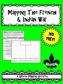Mapping the French and Indian War--No PREP!