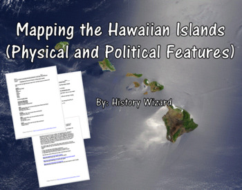 Mapping the Hawaiian Islands (Physical and Political Features)