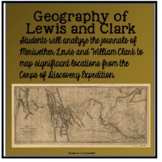 Mapping the Journey of Lewis and Clark - Analyzing Primary