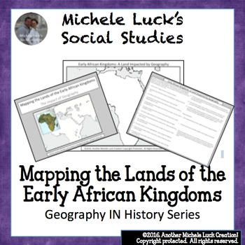 Mapping the Lands of the Early African Kingdoms (Axum, Kush, Bantu) Activity