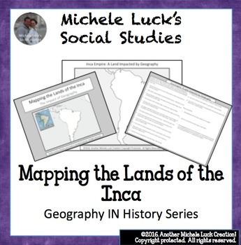Mapping the Lands of the Inca Empire Activity - Incans