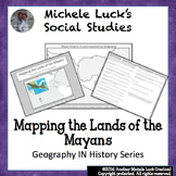 Mapping the Lands of the Maya Empire Activity - Mayans