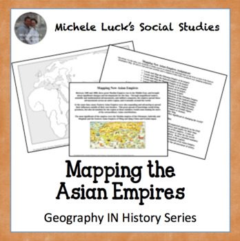 Mapping the New Asian Empires Activity for World History