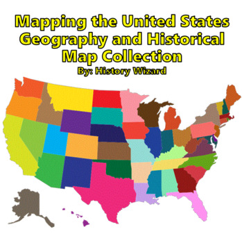 Mapping the United States Geography and Historical Map Collection