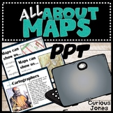 Map PPT - An Introduction to the Features, Usage, and History of Maps.