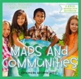 Maps, Continents, and Communities Digital Unit | Distance Learning