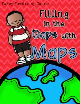 Maps {Filling in the Gaps!}
