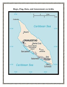 Maps, Flag, Data and Assessment on Aruba - Map Skillls and Data Analysis