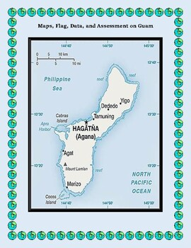 Guam Geography, Flag, Maps and Assessment - Map Skills and Data Analysis