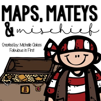 Map Unit: Maps, Mateys and Mischief