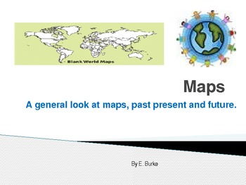 Maps, Past, Present And Future