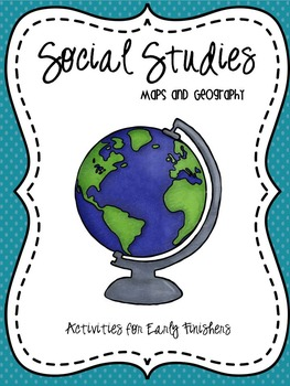 Maps and Geography: Activities For Early Finishers