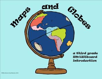 Maps and Globes - A Third Grade SMARTboard Introduction