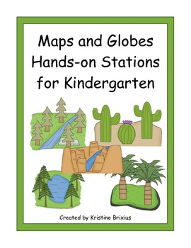 Maps and Globes Hands-on Stations for Kindergarten