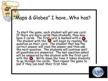 Maps and Globes I have...Who has?