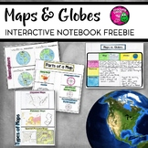Maps and Globes Interactive Notebook Unit Geography FREEBIE Grades 6, 7, 8